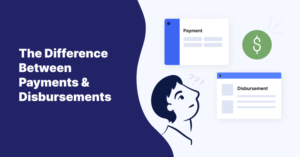 The difference between payments and disbursements