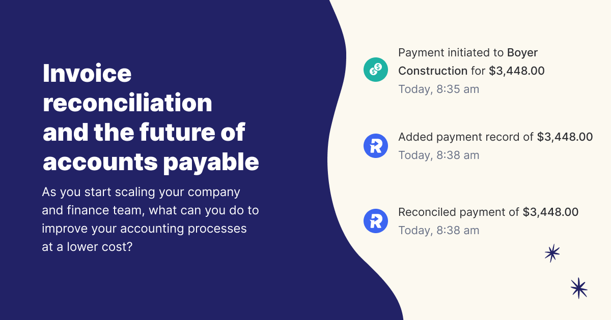 Invoice reconciliation and the future of accounts payable automation